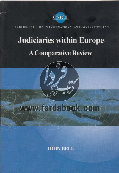 Judiciaries Within Europe A Comparative Review