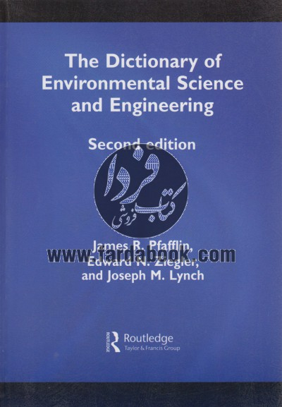The Dictionary Of Environmentral Science and Engineering