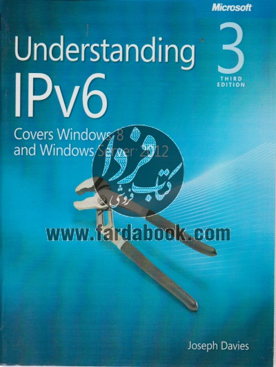 Understanding IPv6 Covers Windows 8 and windows server 2012