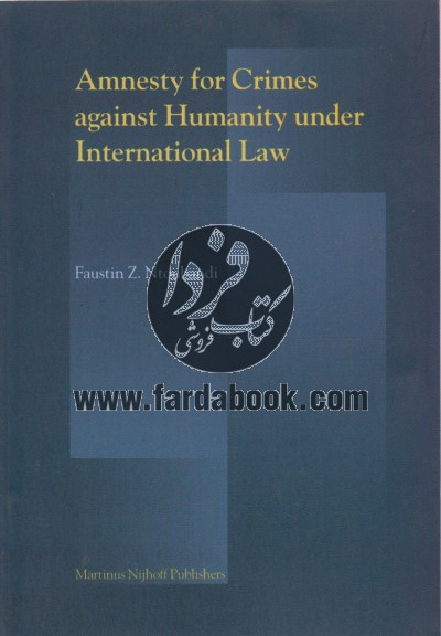 Ammnesty For Crimes against Humanity under International Law