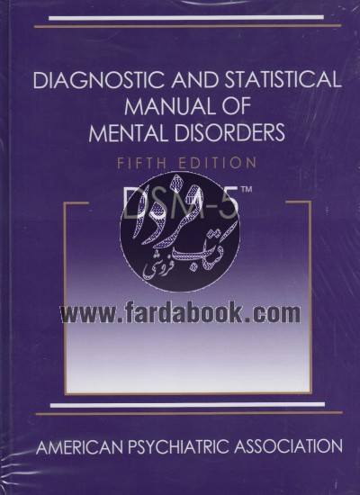 DIAGNOSTIC AND STATISTICAL MANUAL OF MENTAL DISORDERS 5th ed