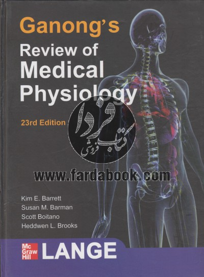 Ganongs Review of Medical Physiology