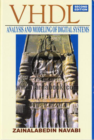 VHDL  (Analysis And Modeling of Digital Systems) Second Edition/ افست