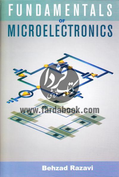 مبانی میکرو الکترونیک /افست FUNDAMENTALS OF MICROELECTRONICS