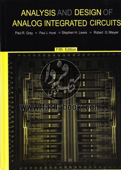 تحلیل و طراحی مدارهای مجتمع آنالوگ/ ویراست5