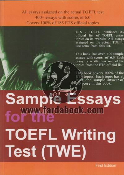 Sample Essays for the TOEFL WRITING tTest - TWE