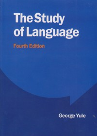 THE STUDY OF LANGUAGE FOURTH EDITION