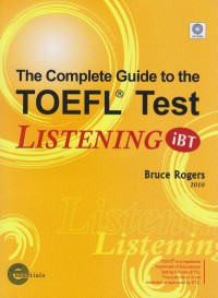The Complete guide to the TOFEL TEST listening: iBt