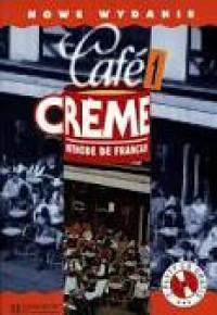 Cafe Creme 1. Methode de francais